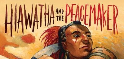 Book cover for Hiawatha and the Peacemaker
